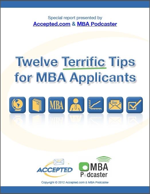 Twelve Terrific Tips for MBA Applicants