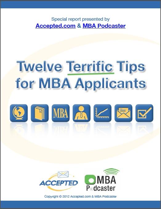 Twelve Terrific Tips for MBA Applicants