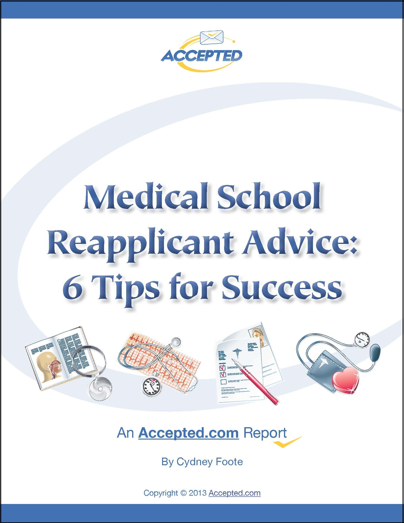 Med School Reapplicant Advice