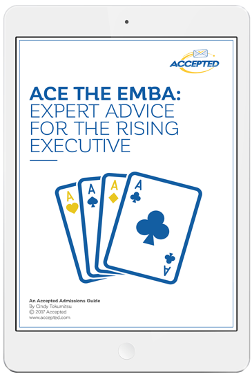 Ace the EMBA: Expert Advice for the Rising Executive