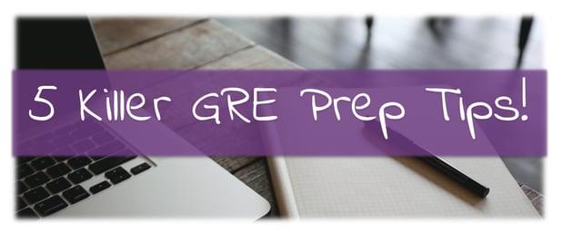 GRE Prep Tips