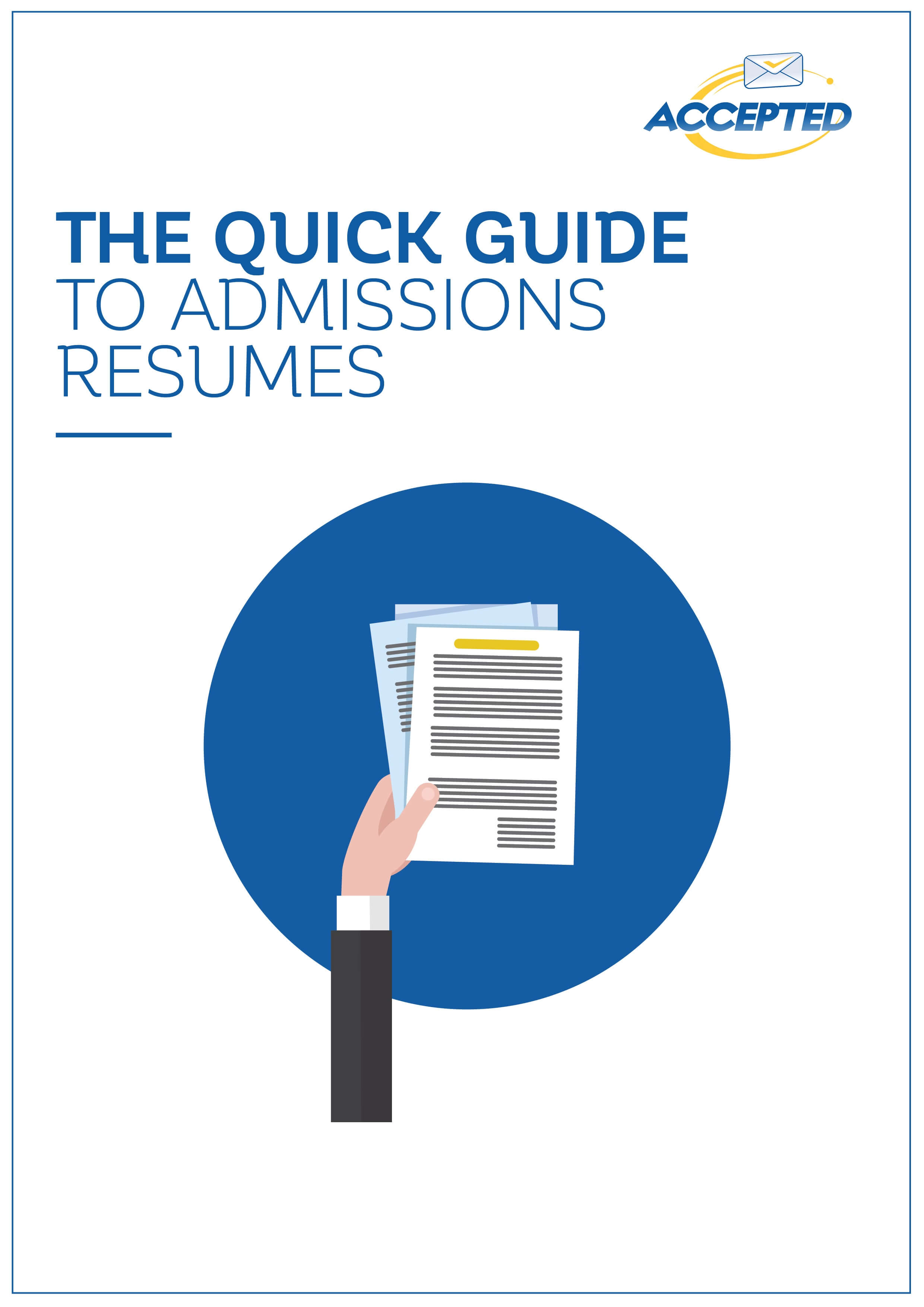Quick Guide to Admissions Resumes