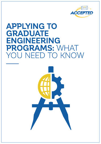 Applying to Graduate Engineering Programs - What You Need to Know