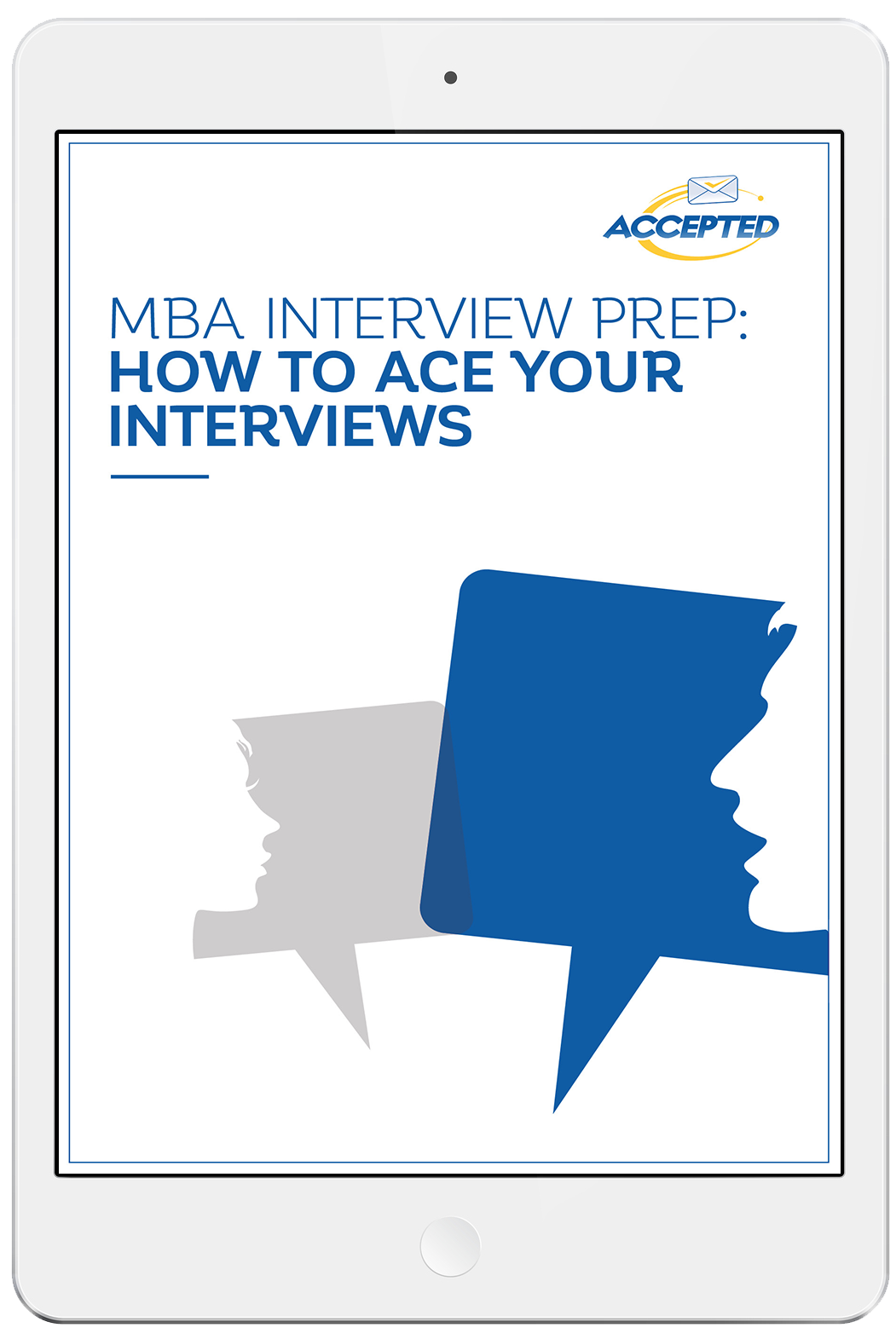 MBA Interview Prep: How to Ace Your Interviews