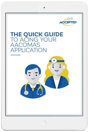 The-Quick-Guide-to-Acing-Your-AACOMAS-Application