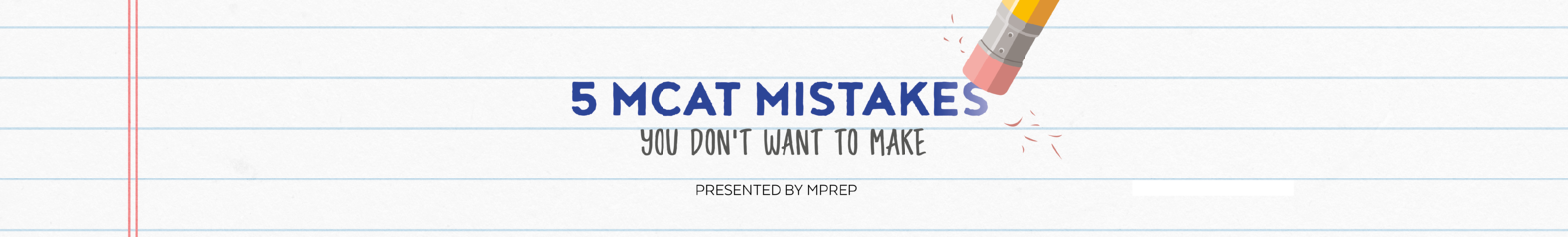 5_MCAT_mistakes_-_Watch_webinar_x_long.png