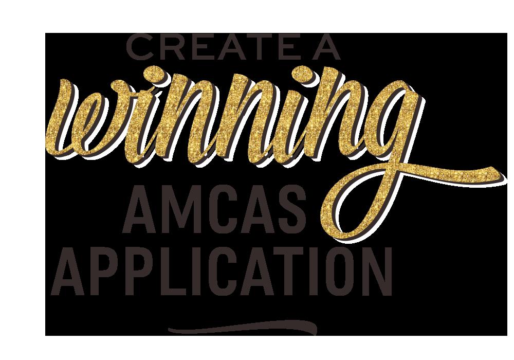 Create a Winning AMCAS Application