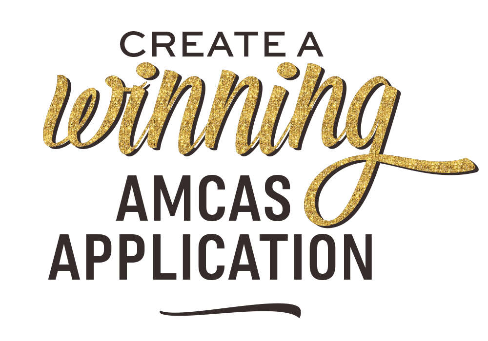 Create a Winning AMCAS Application