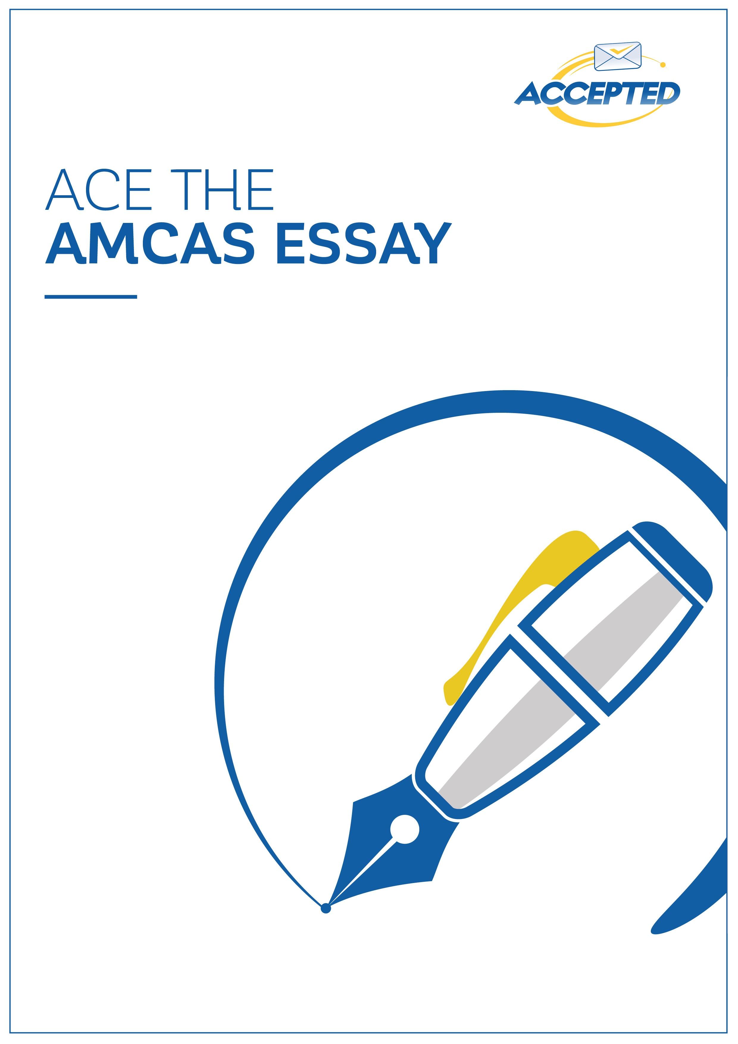 Ace the AMCAS Essay
