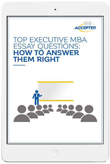 Top_Executive_MBA_Essay_Questions_How_To_Answer_Them_Right-2